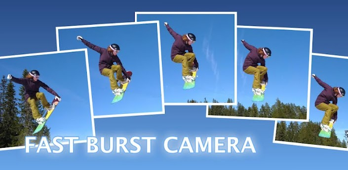 fastburst [New app] Fast Burst Camera snaps up to 30 photos per second
